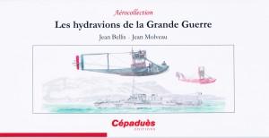 Les hydravions de la Grande Guerre